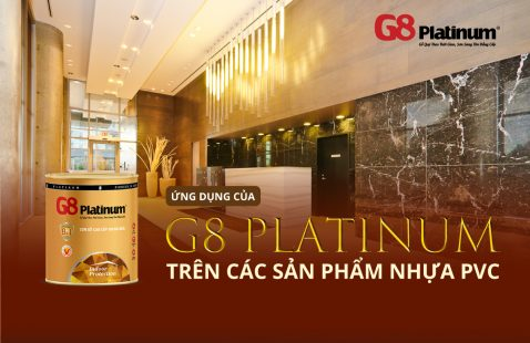 ADVANTAGES OF G8 PLATINUM ON PVC MATERIALS