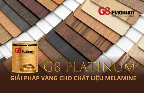 G8 PLATINUM - A GOLDEN SOLUTION FOR MELAMINE MATERIAL